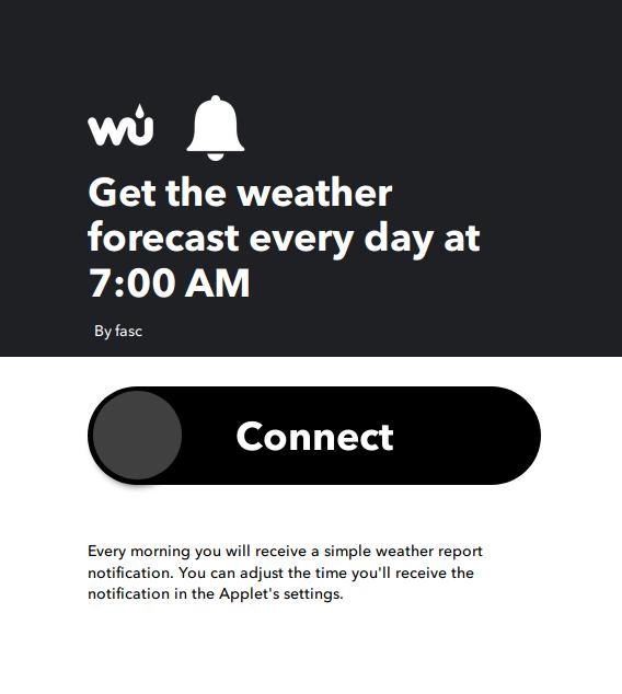 Previsioni del tempo ogni mattina tramite applet IFTTT