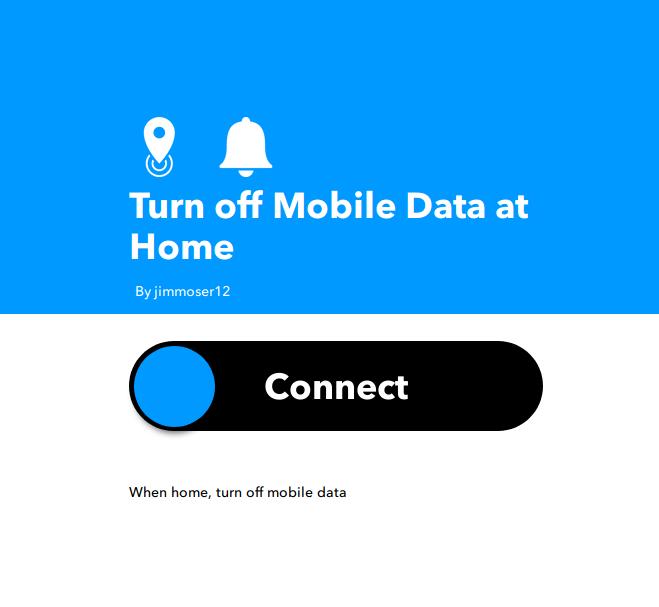 Applet IFTTT Spegni rete dati quando torni a casa