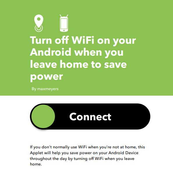IFTTT Applet per disattivare la rete Wi-Fi quando si esce da casa